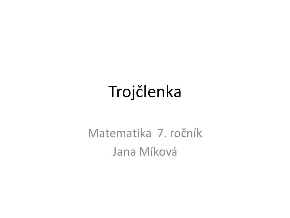 Matematika 7. ročník Jana Míková