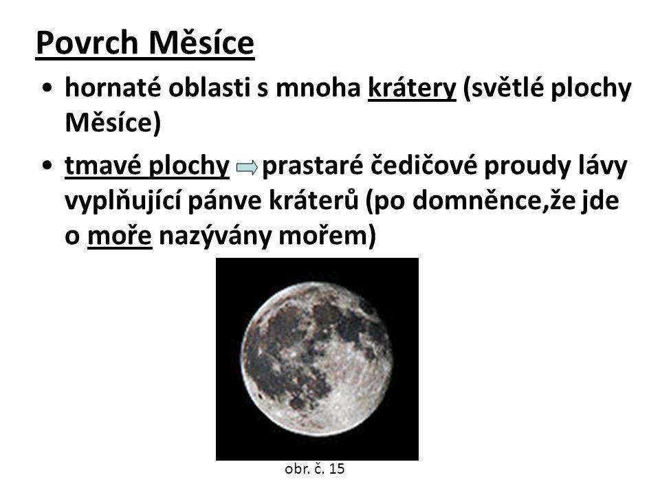 Povrch Měsíce hornaté oblasti s mnoha krátery (světlé plochy Měsíce)