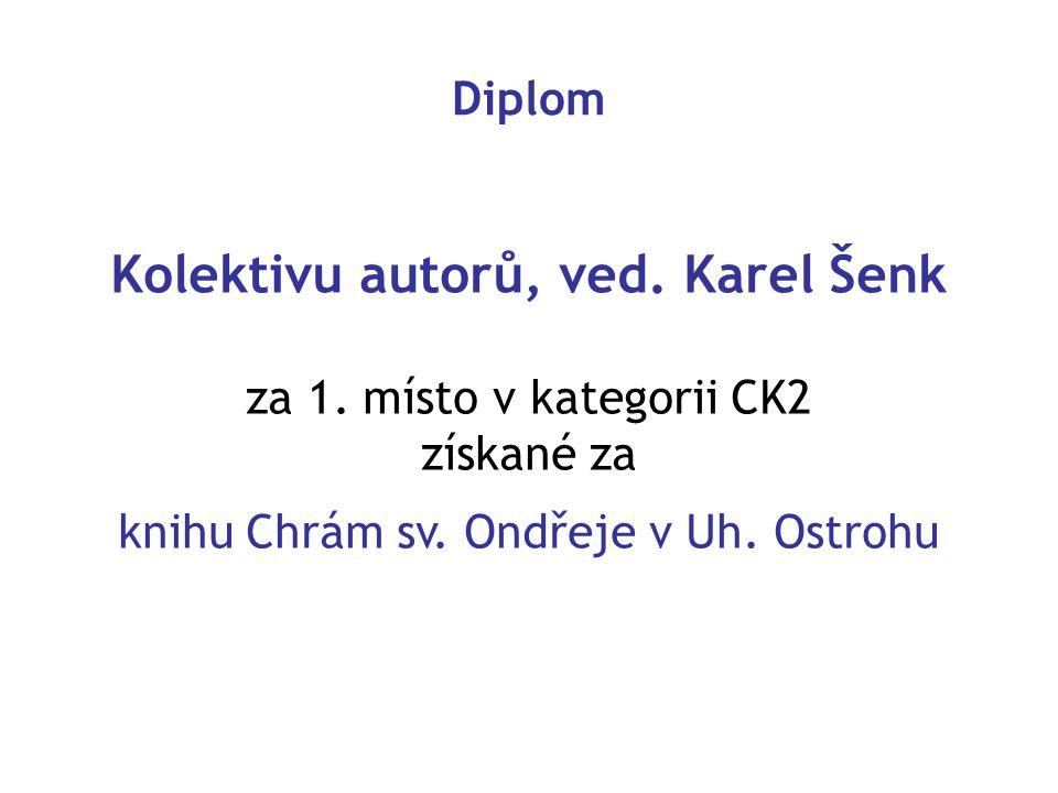 Kolektivu autorů, ved. Karel Šenk