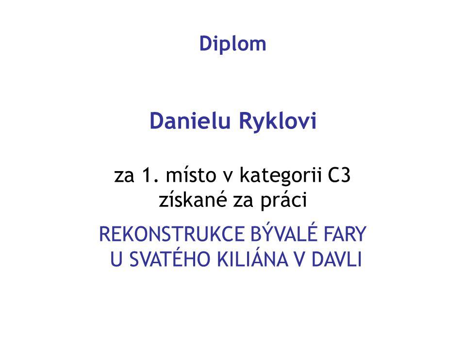 Danielu Ryklovi Diplom za 1. místo v kategorii C3 získané za práci
