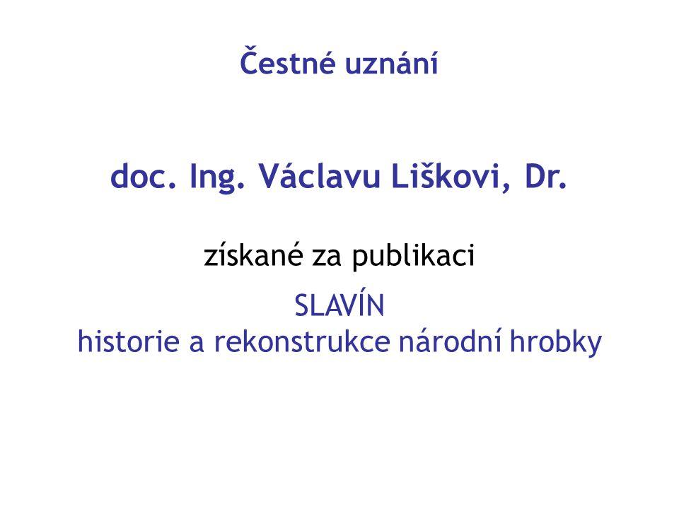 doc. Ing. Václavu Liškovi, Dr.