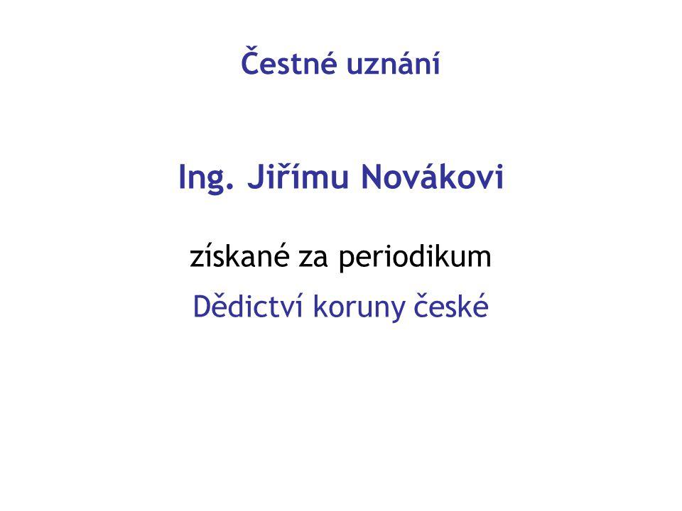 Ing. Jiřímu Novákovi Čestné uznání získané za periodikum