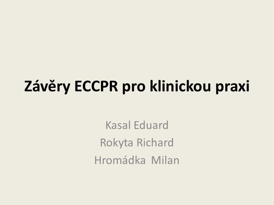 Závěry ECCPR pro klinickou praxi