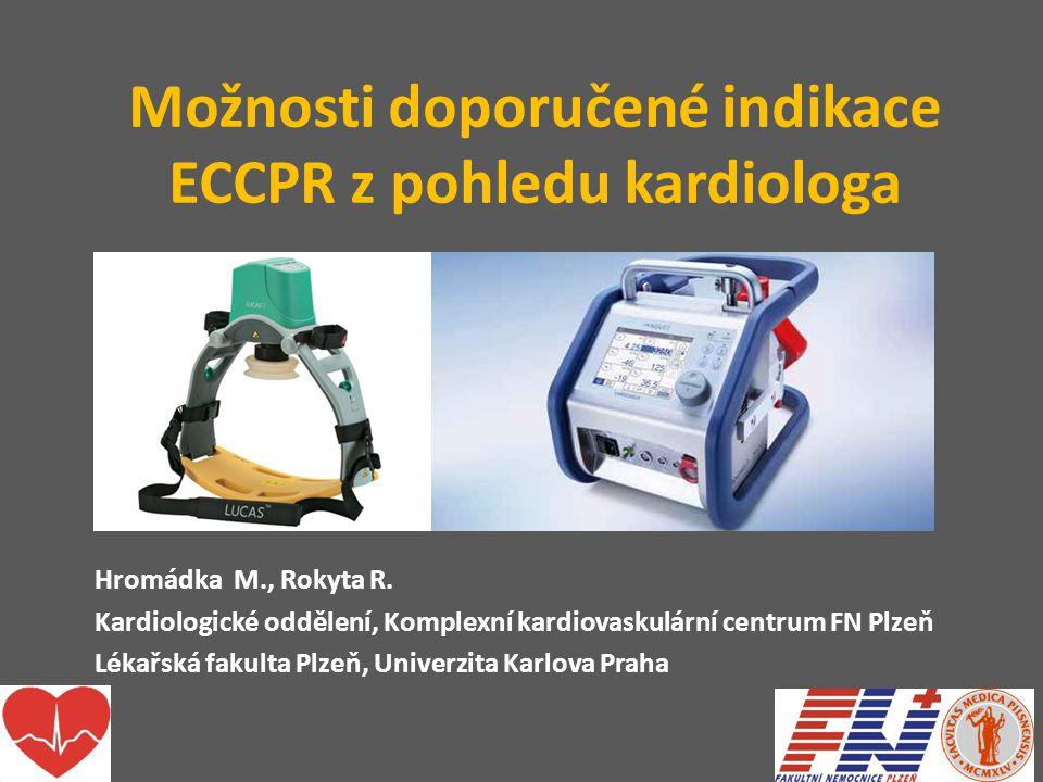 Možnosti doporučené indikace ECCPR z pohledu kardiologa