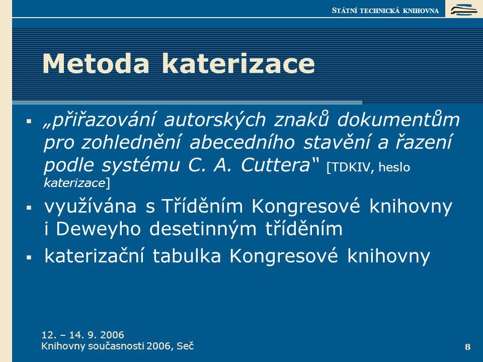 Knihovny současnosti 2006, Seč