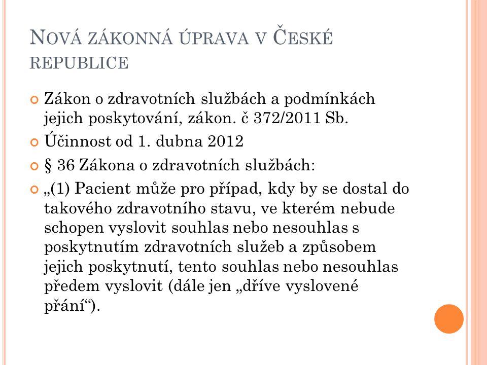 Nová zákonná úprava v České republice