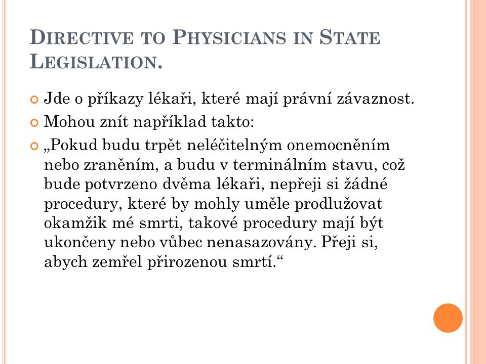 Directive to Physicians in State Legislation.
