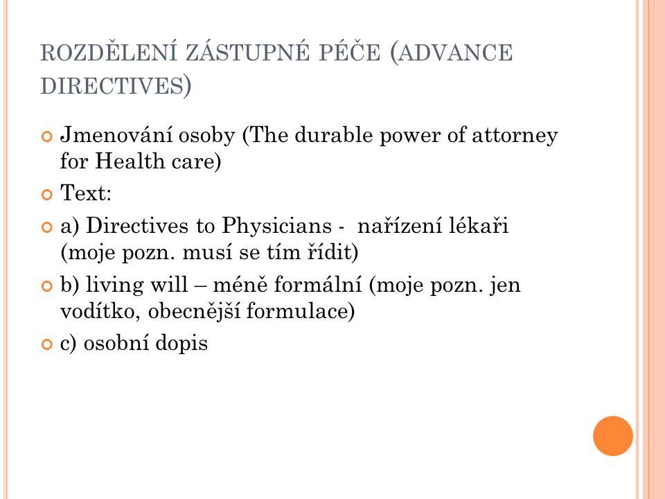 rozdělení zástupné péče (advance directives)
