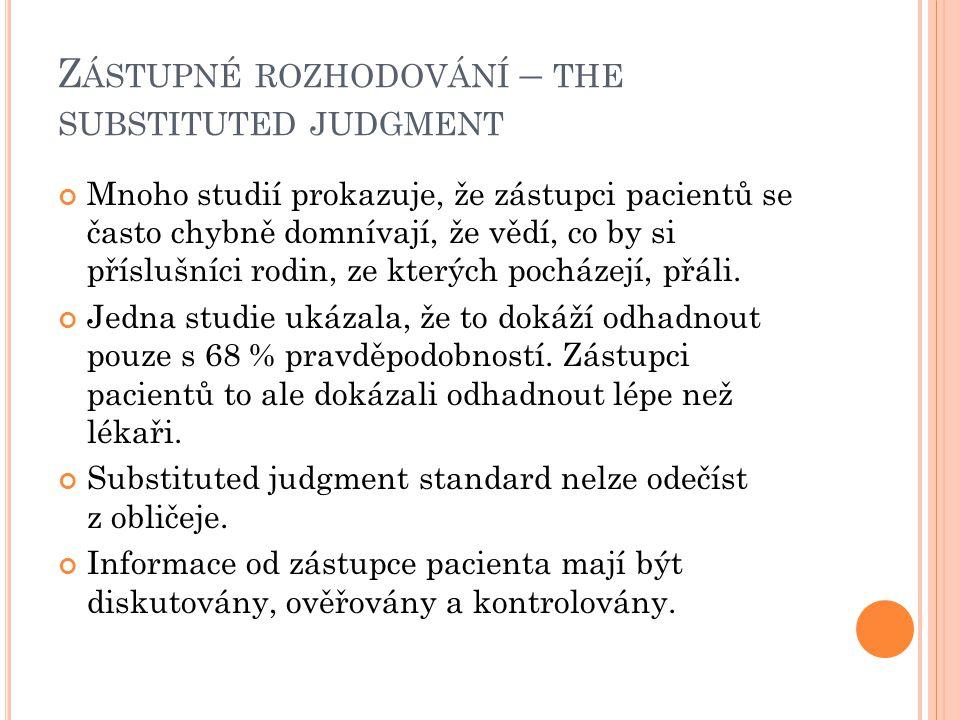 Zástupné rozhodování – the substituted judgment