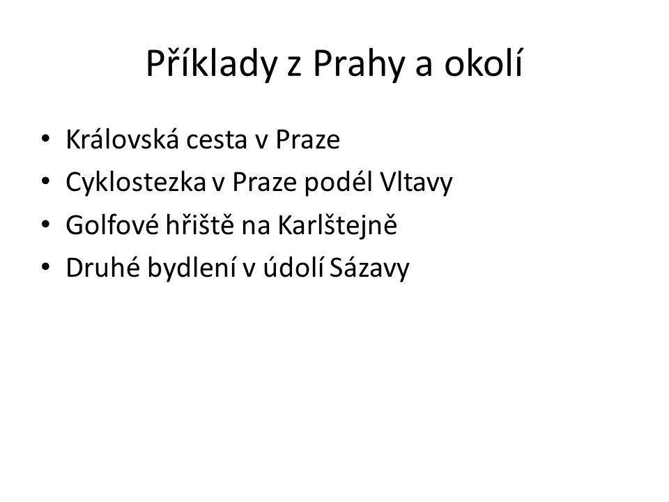 Příklady z Prahy a okolí