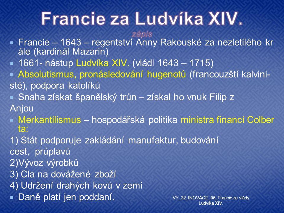 Francie za Ludvíka XIV. zápis