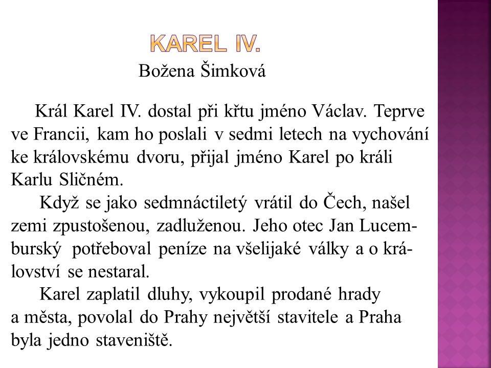 KAREL IV. Božena Šimková