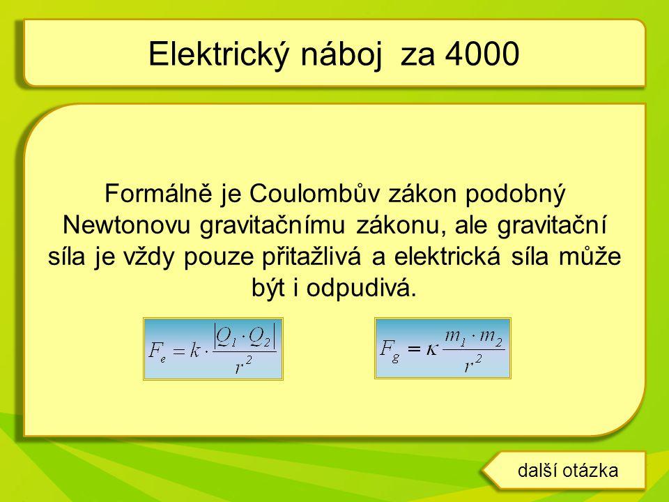 Elektrický náboj za 4000