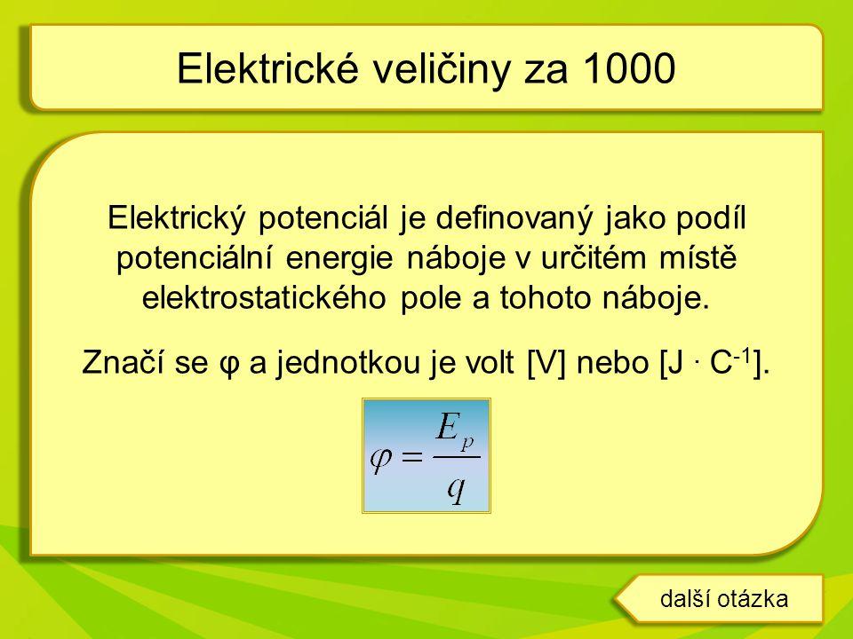 Elektrické veličiny za 1000