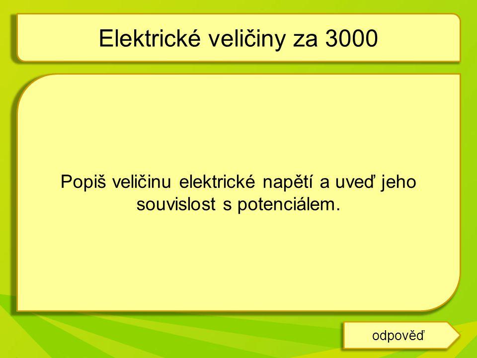 Elektrické veličiny za 3000