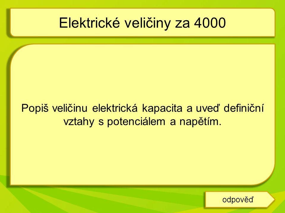 Elektrické veličiny za 4000