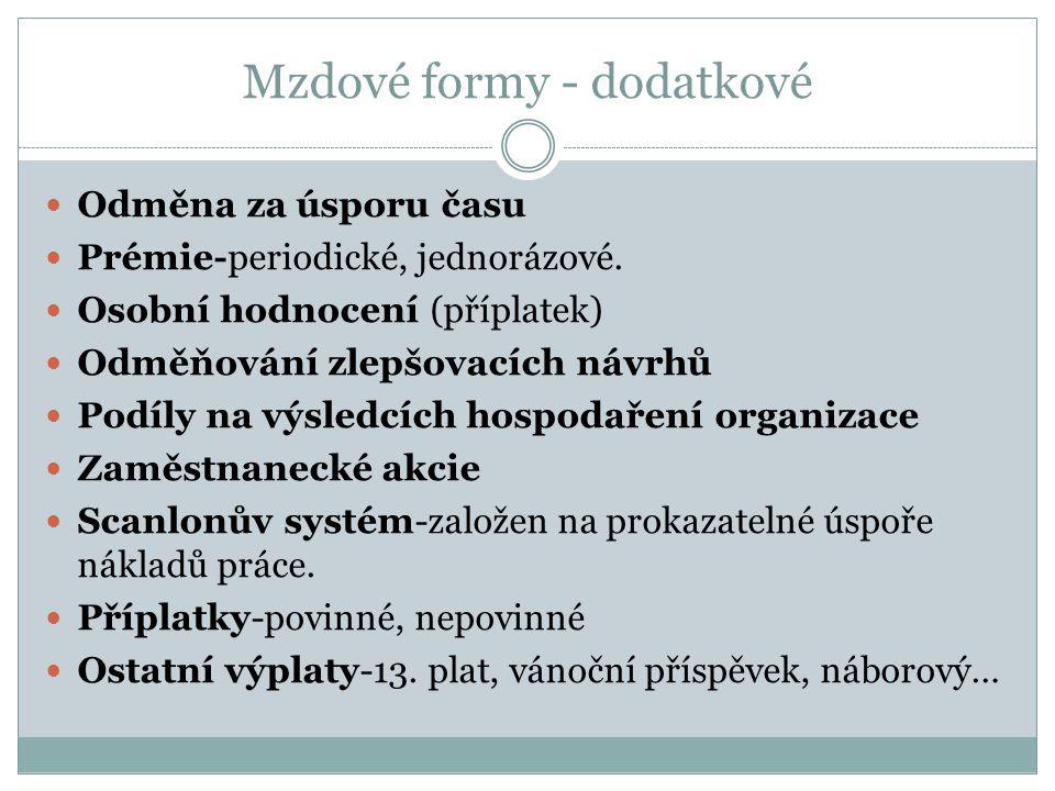 Mzdové formy - dodatkové