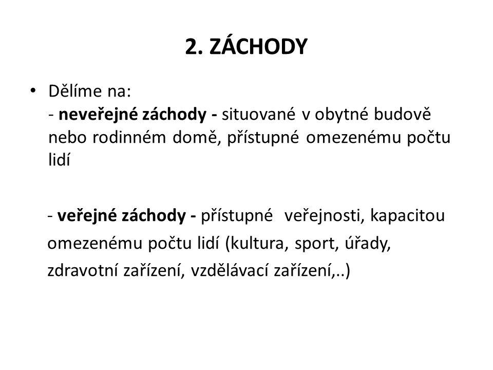 2. ZÁCHODY