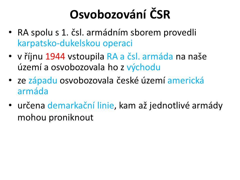 Osvobozování ČSR RA spolu s 1. čsl. armádním sborem provedli karpatsko-dukelskou operaci.