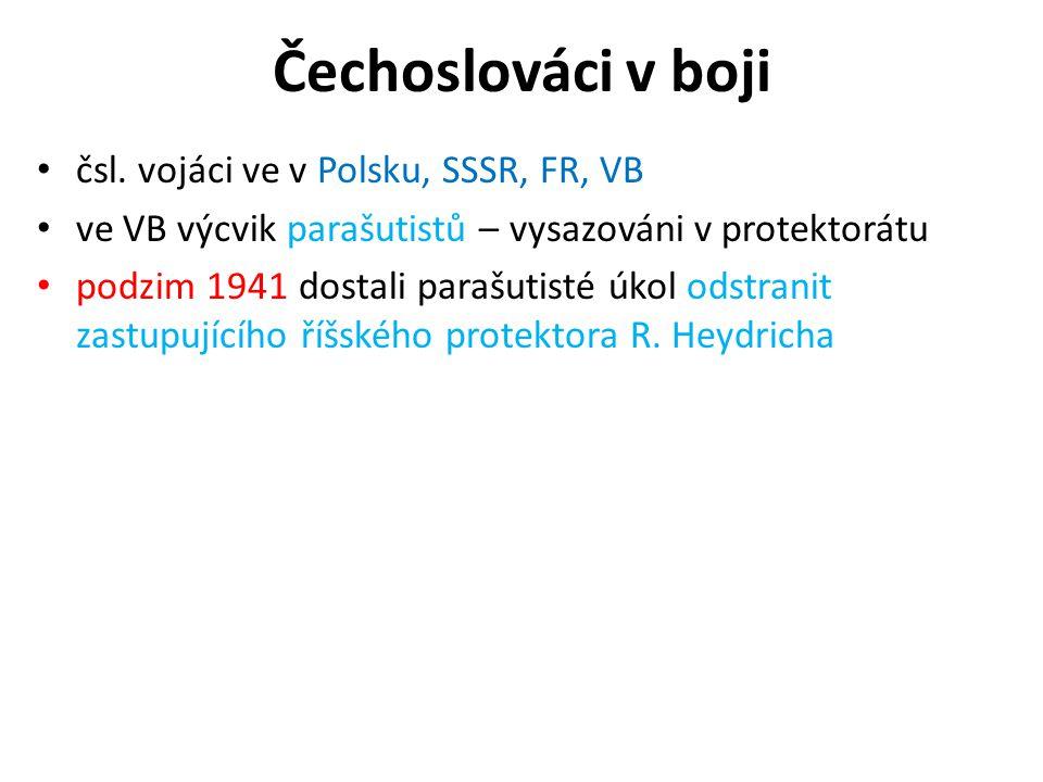 Čechoslováci v boji čsl. vojáci ve v Polsku, SSSR, FR, VB