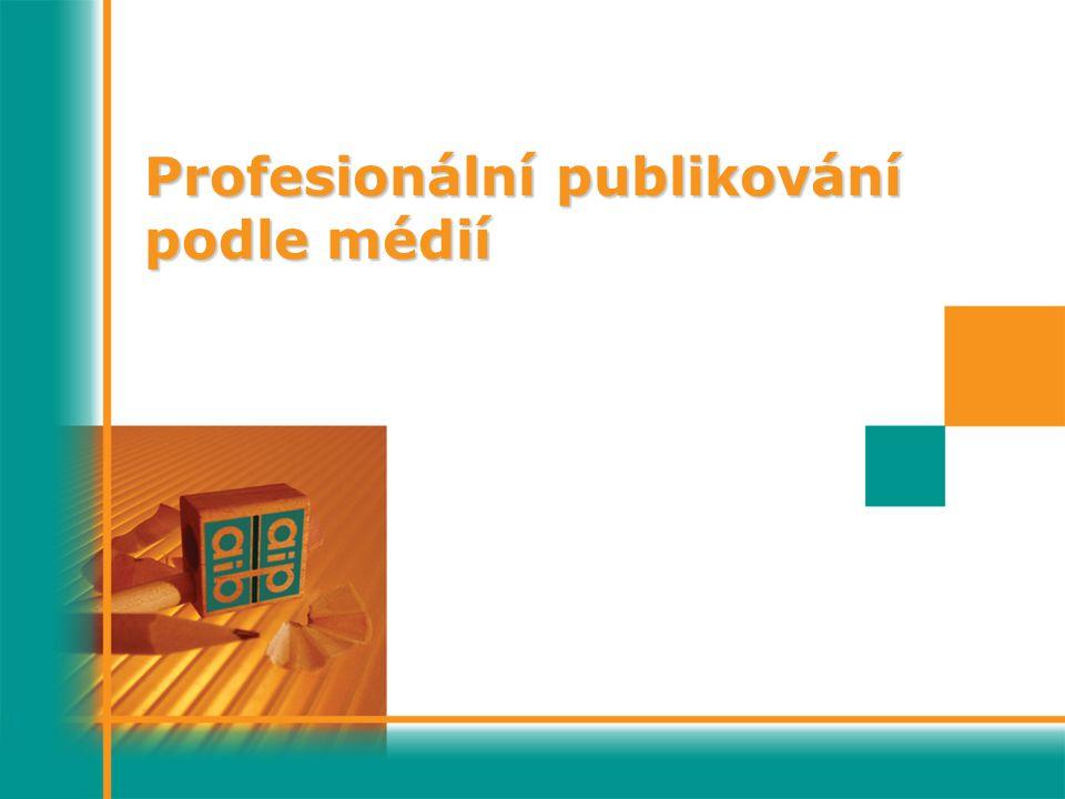 Profesionální publikování podle médií