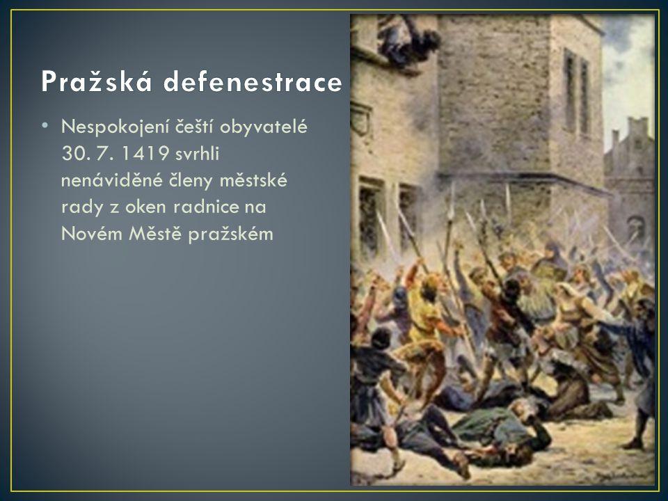 Pražská defenestrace Nespokojení čeští obyvatelé 30.