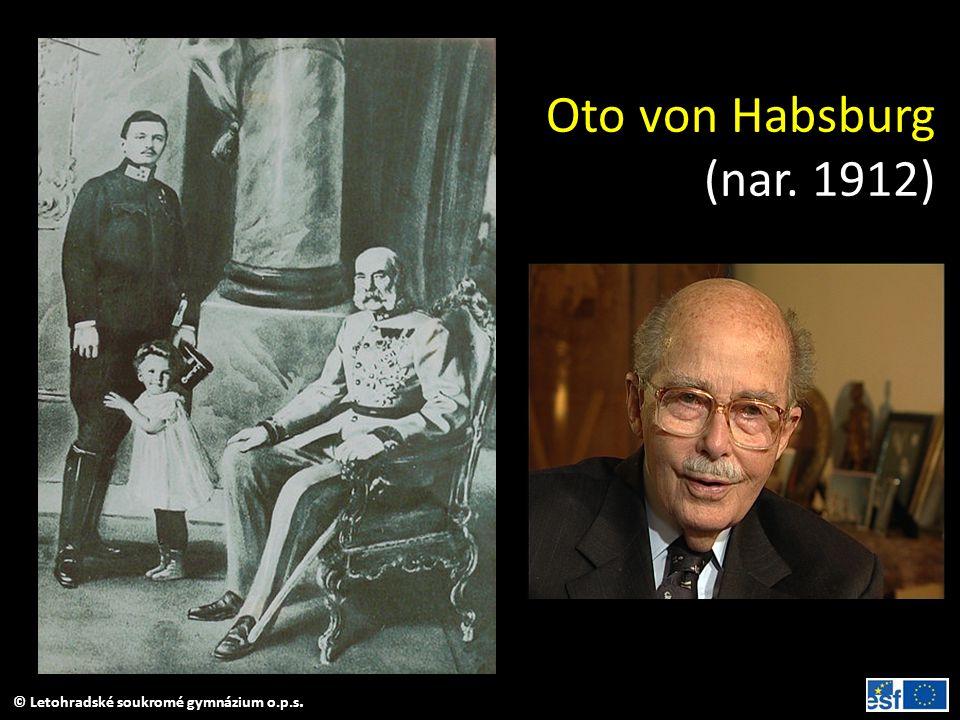 Oto von Habsburg (nar. 1912) Otto von Habsburg s otcem Karlem I. a strýcem Františkem Josefem I.
