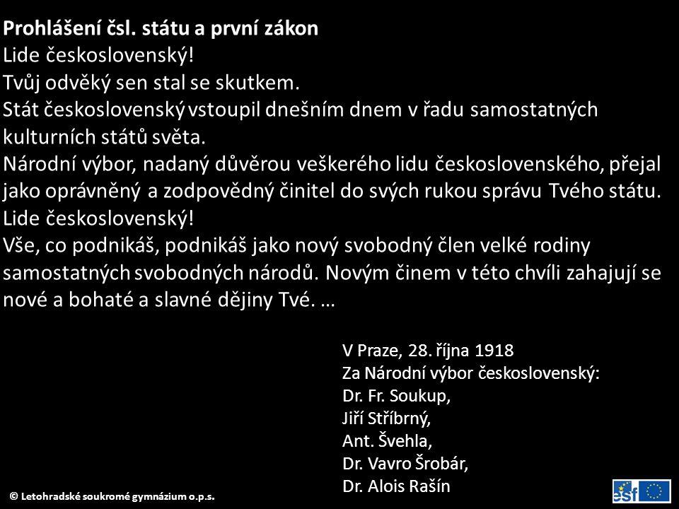 Prohlášení čsl. státu a první zákon Lide československý!