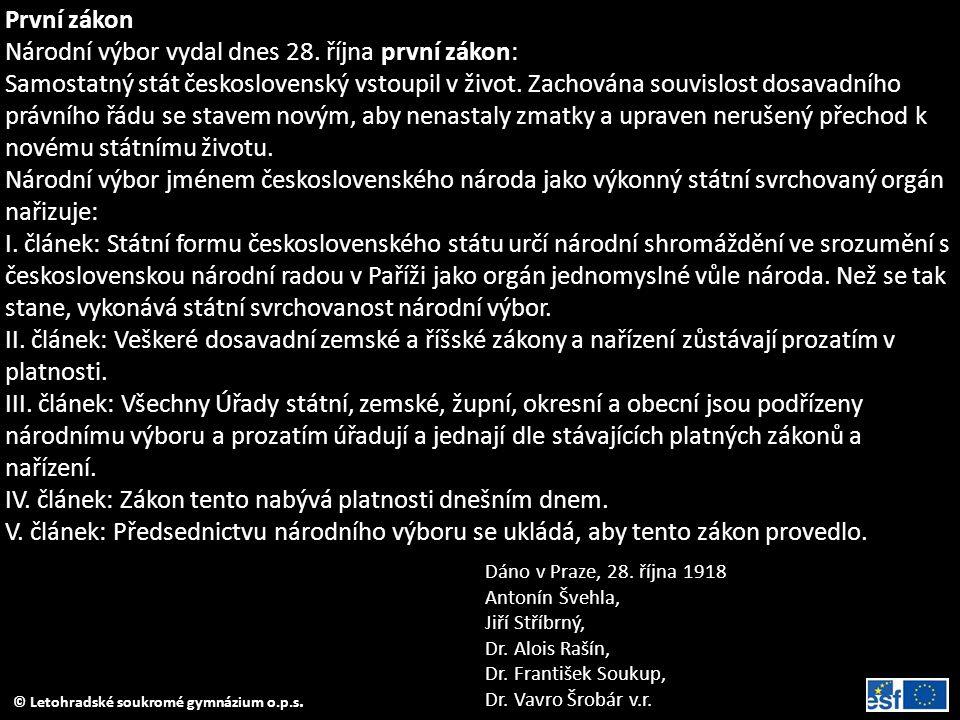 Národní výbor vydal dnes 28. října první zákon: