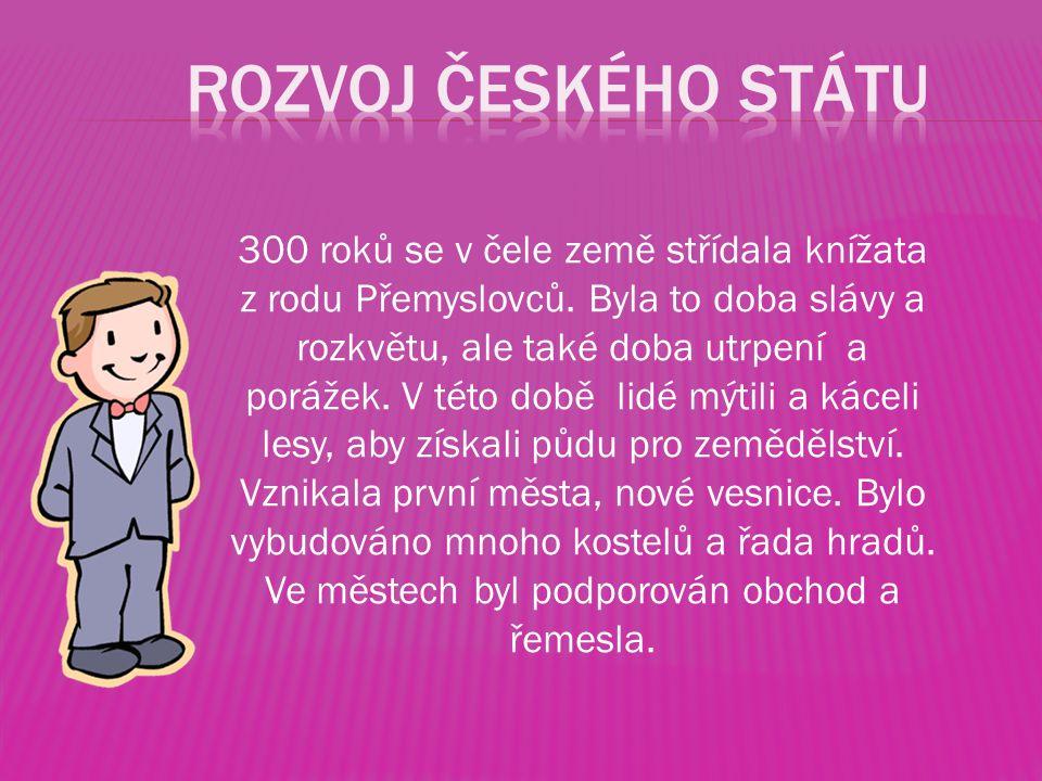 Rozvoj českého státu