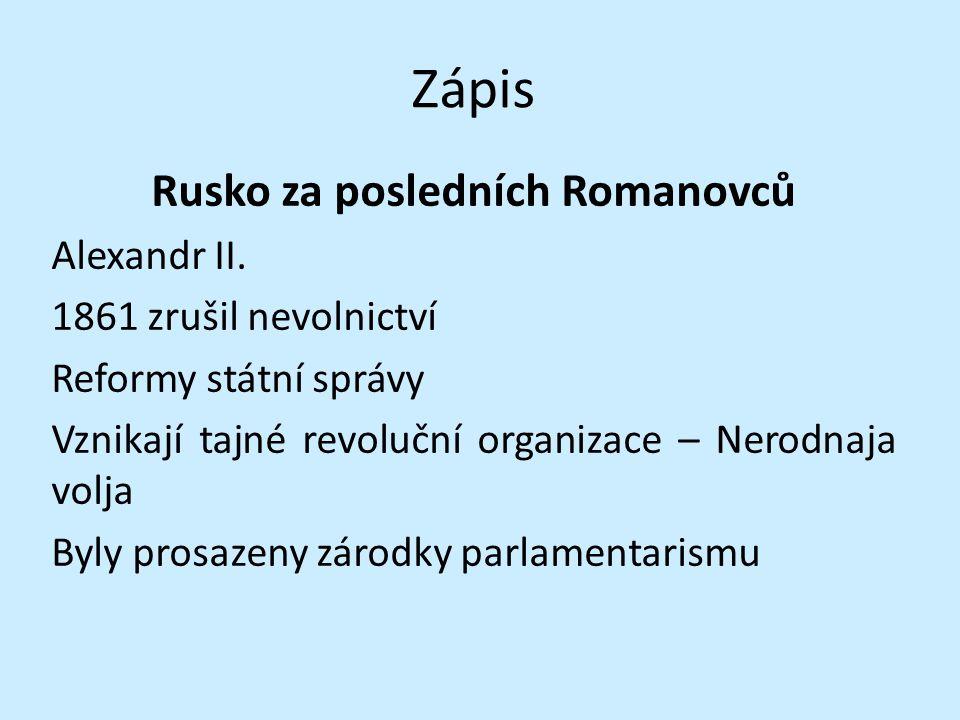 Rusko za posledních Romanovců
