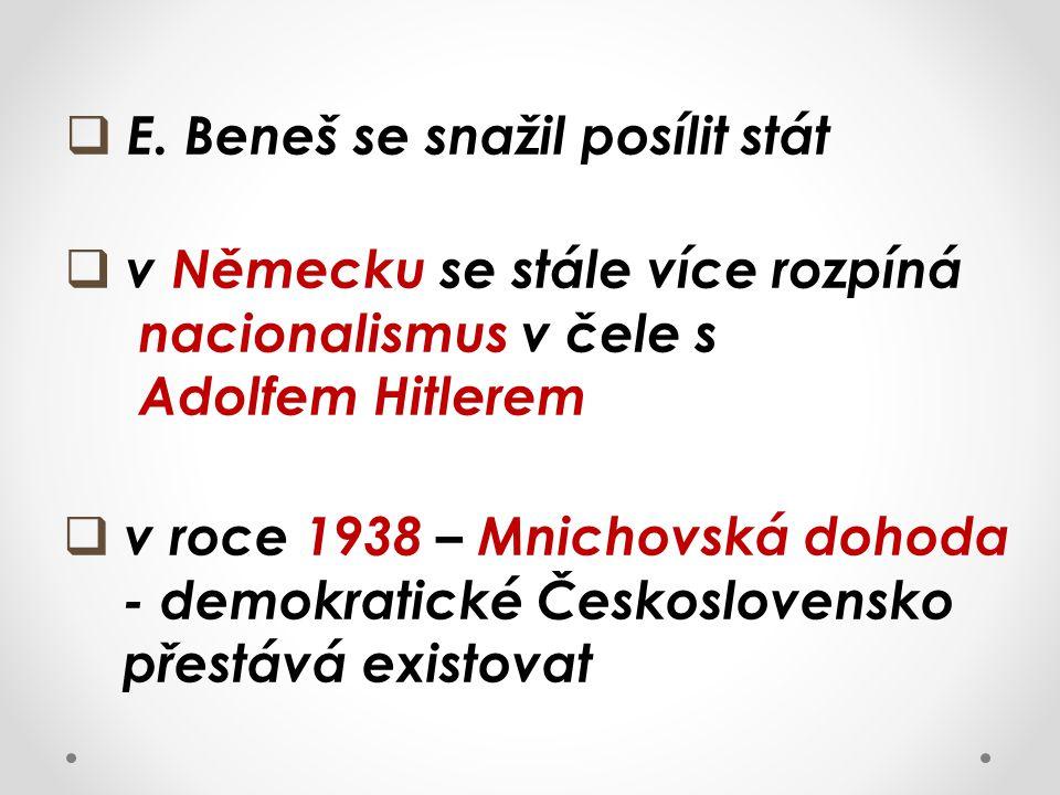 E. Beneš se snažil posílit stát