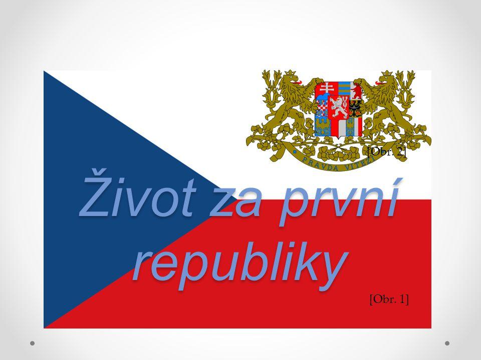 Život za první republiky