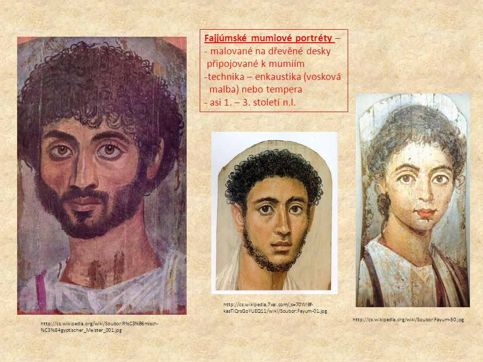 Fajjúmské mumiové portréty – malované na dřevěné desky