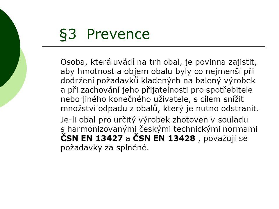§3 Prevence