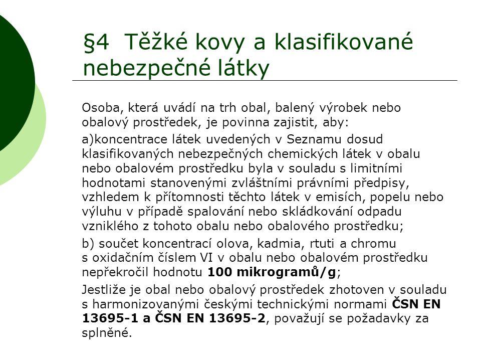 §4 Těžké kovy a klasifikované nebezpečné látky