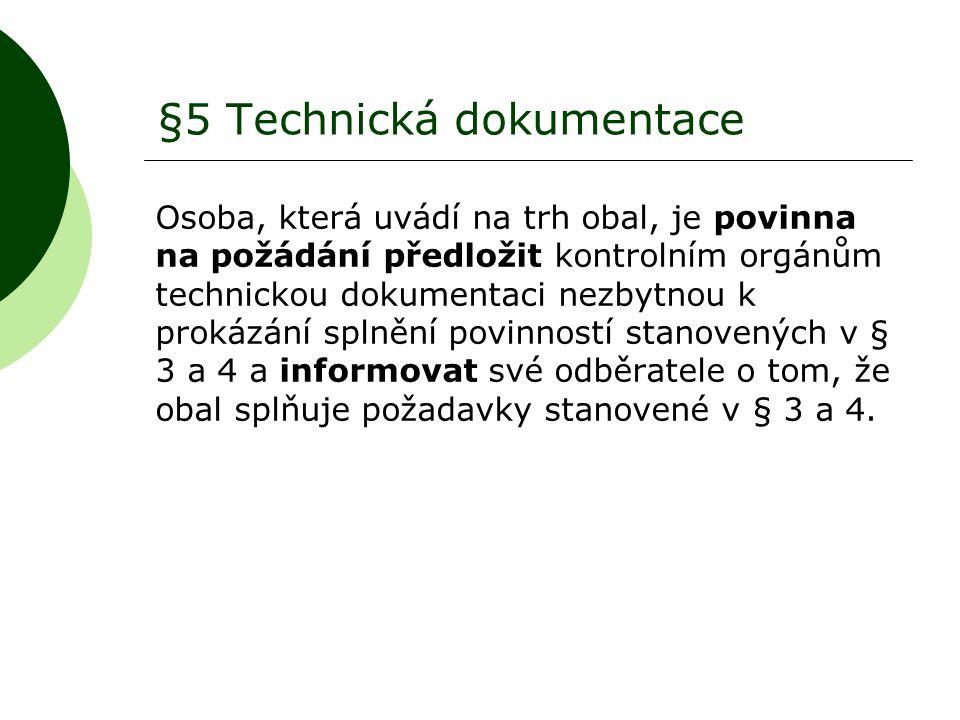 §5 Technická dokumentace