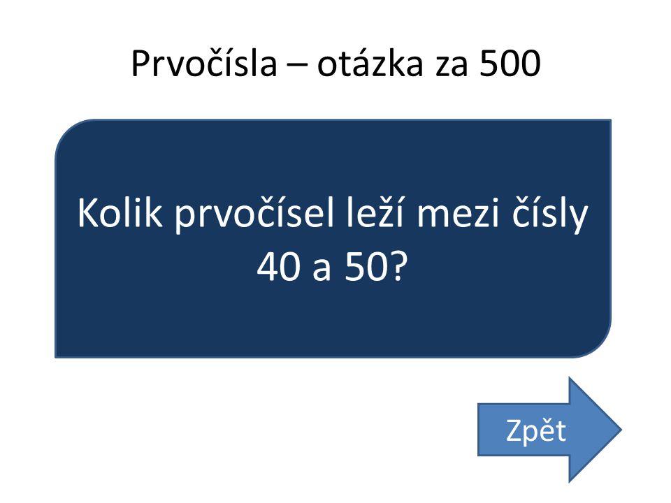 Kolik prvočísel leží mezi čísly 40 a 50