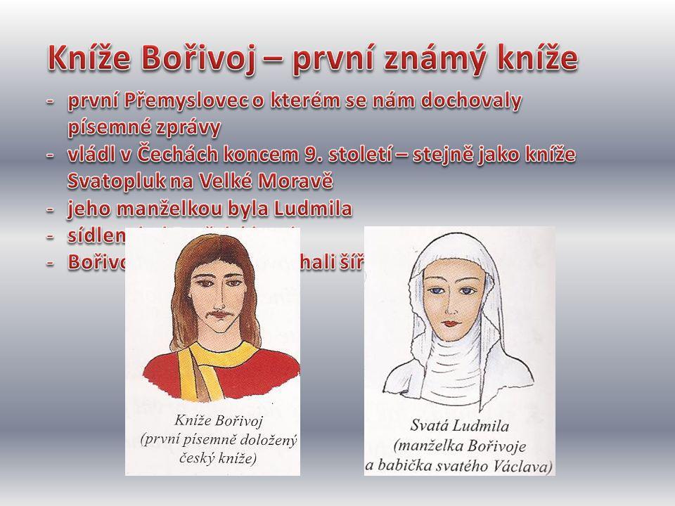 Kníže Bořivoj – první známý kníže