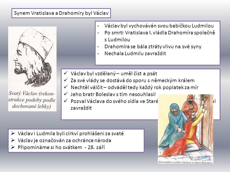 Synem Vratislava a Drahomíry byl Václav