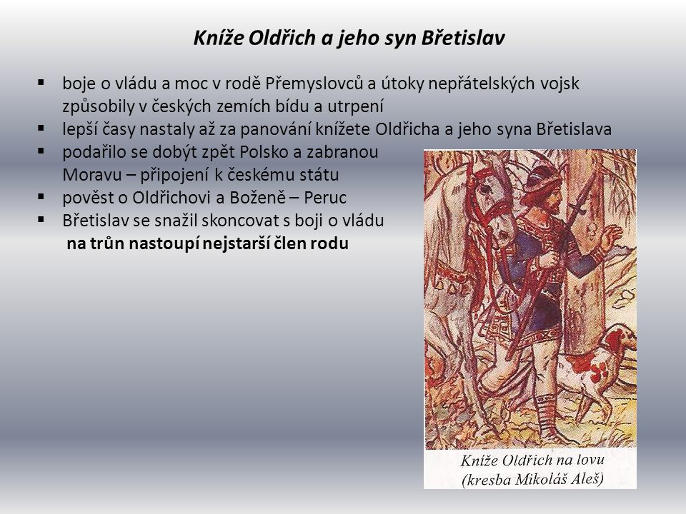 Kníže Oldřich a jeho syn Břetislav