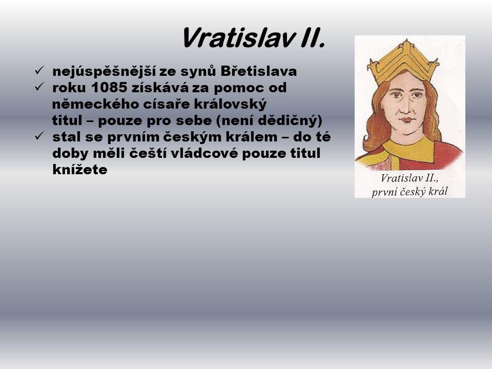 Vratislav II. nejúspěšnější ze synů Břetislava