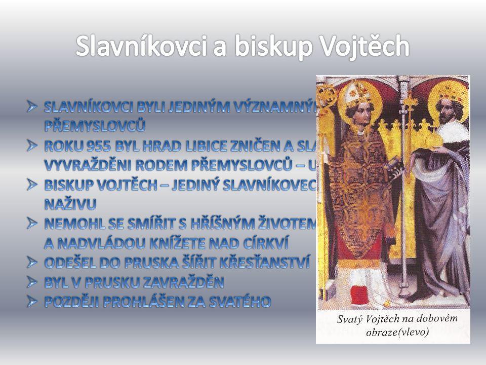 Slavníkovci a biskup Vojtěch