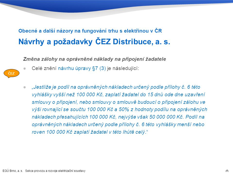 Návrhy a požadavky ČEZ Distribuce, a. s.
