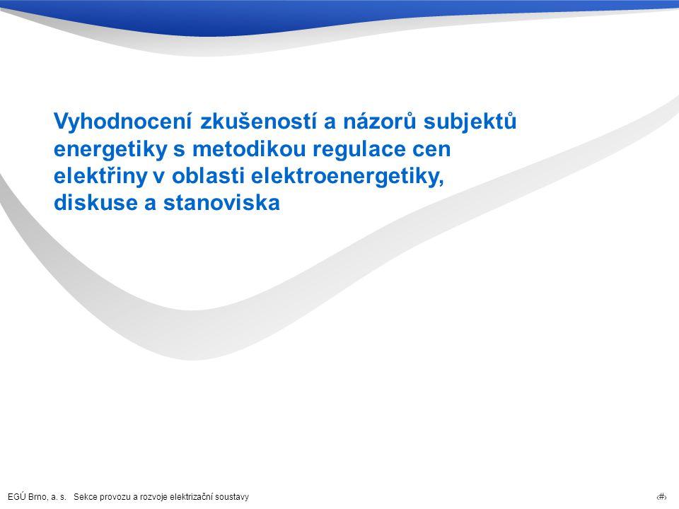 Vyhodnocení zkušeností a názorů subjektů energetiky s metodikou regulace cen elektřiny v oblasti elektroenergetiky, diskuse a stanoviska