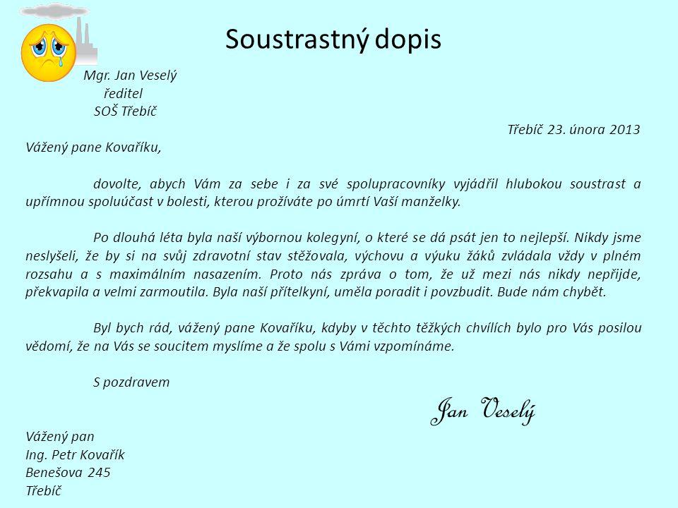 Soustrastný dopis Mgr. Jan Veselý ředitel SOŠ Třebíč