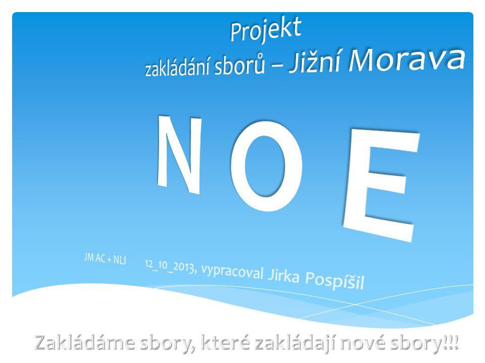 Projekt zakládání sborů – Jižní Morava N O E