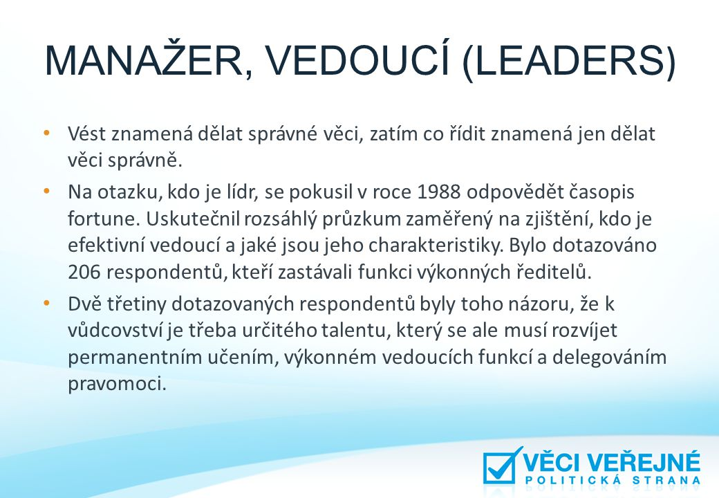 MANAŽER, VEDOUCÍ (LEADERS)