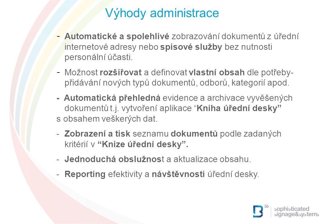 Výhody administrace