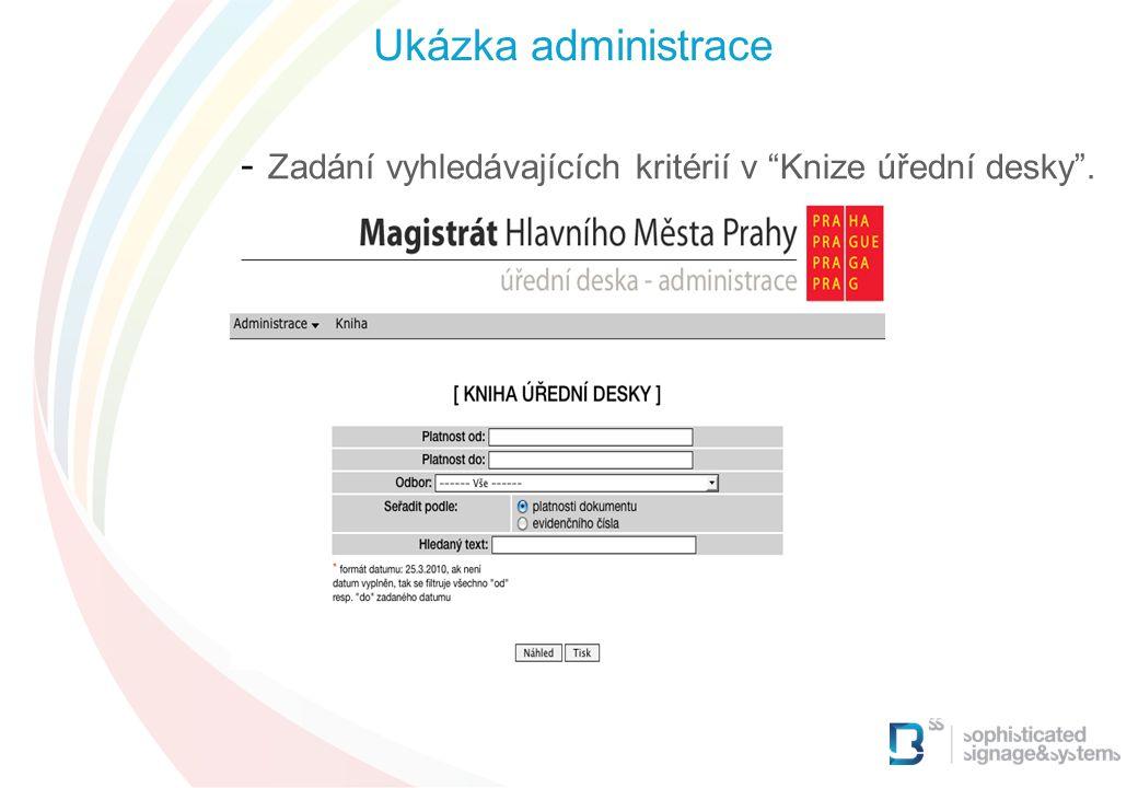 Ukázka administrace Zadání vyhledávajících kritérií v Knize úřední desky . 16 16 16 16 16